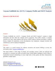 JSB Market Research Guyana Goldfields Inc Company Profile and SWOT Analysis.docx