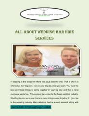 All About Wedding Bar Hire Services.pdf