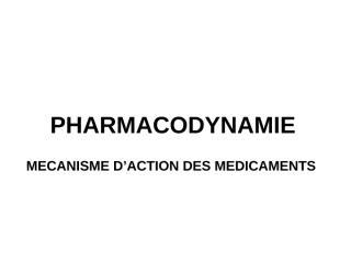 PHARMACODYNAMIE.pptx