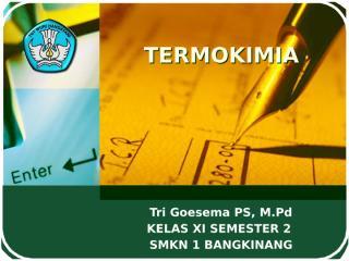 11. termokimia.pptx