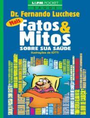 Mais Fatos e Mitos Sobre Sua Saúde  - Dr. Fernando Lucchese.pdf