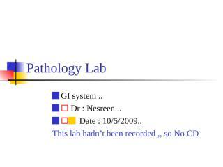 Pathology Lab GI 1.ppt