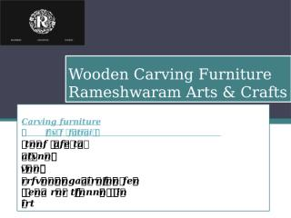 Wooden Carving Furniture.pptx